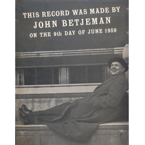 John Betjeman - This Record Was Made By John Betjeman On The 9th Day Of June 1959