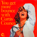 You Get More Bounce With Curtis Counce!