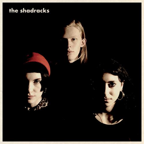 The Shadracks - The Shadracks