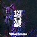 127 Views Of The CUD Band. Book by Ben Dakin
