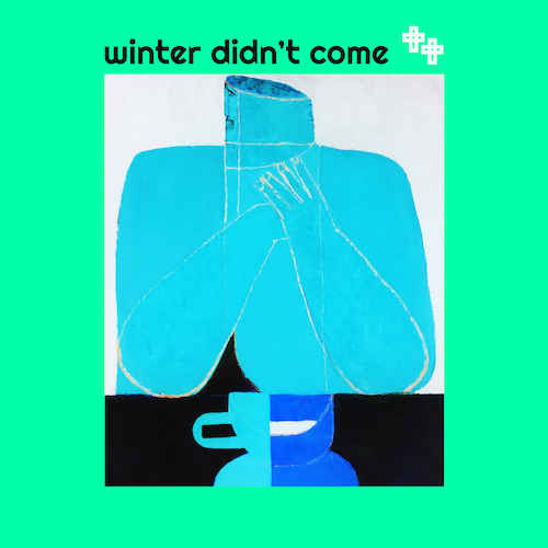 Sixth June - Winter Didn't Come