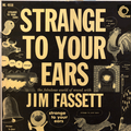 Strange To Your Ears
