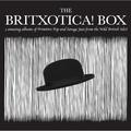 The Britxotica! Box
