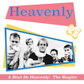 A Bout De Heavenly: The Singles - CD VERSION