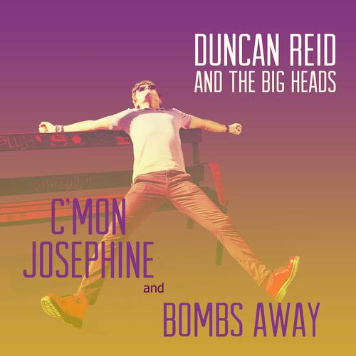 Duncan Reid and The Big Heads - C'mon Josephine