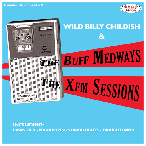 The Buff Medways - The Xfm Sessions