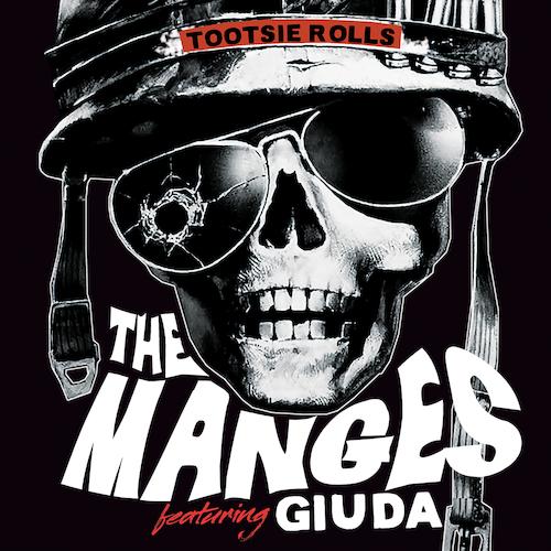 "Giuda, The Manges - The Manges feat. Giuda - Tootsie Rolls Pts I & II (LTD RED 7"")"