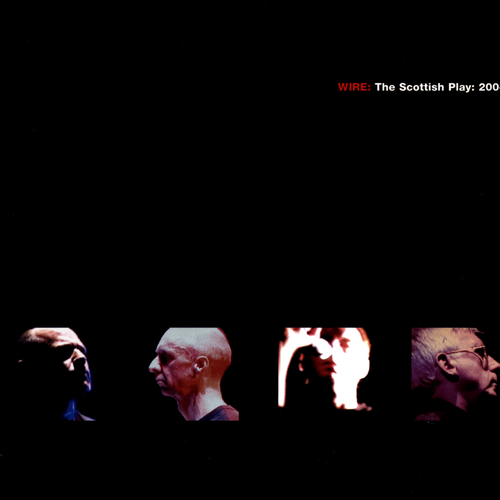 Wire - WIRE: The Scottish Play: 2004 DVD/CD