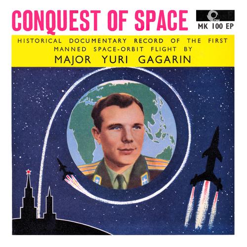 Yuri Gagarin - Yuri Gagarin: Conquest Of Space
