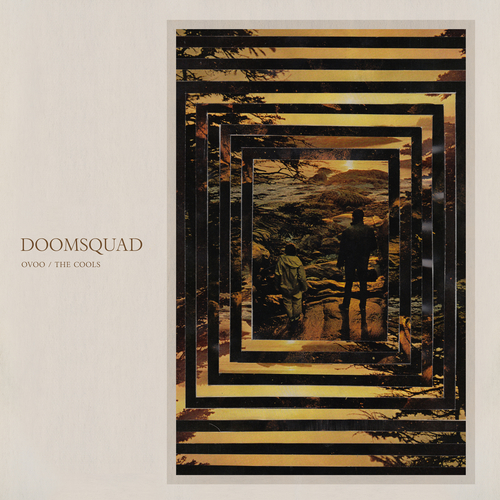 Doomsquad - Ovoo / The Cools