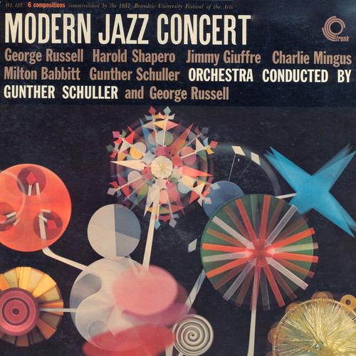 George Russell, Harold Shapero, Charlie Mingus, Milton Babbitt, Gunther Schuller - Modern Jazz Concert