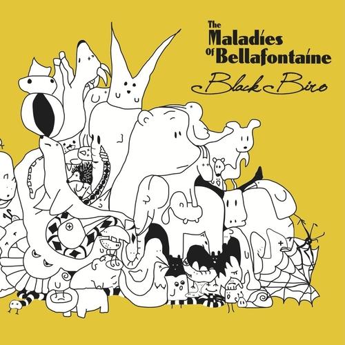 The Maladies of Bellafontaine - Black Biro