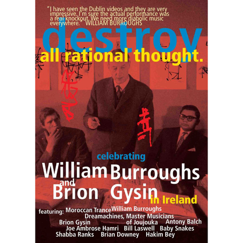 William Burroughs and Brion Gysin - Destroy All Rational Thought