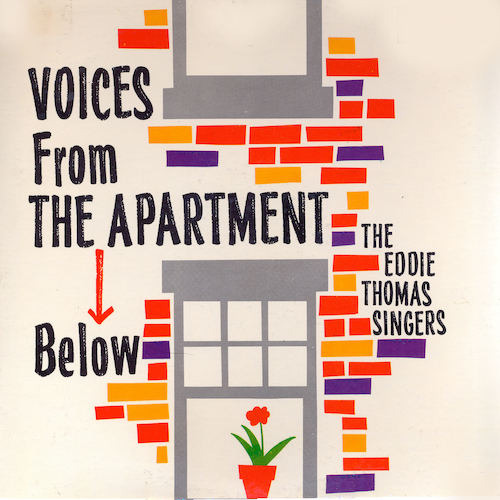 The Eddie Thomas Singers - Voices From The Apartment Below
