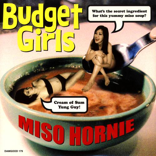 Budget Girls - Miso Hornie