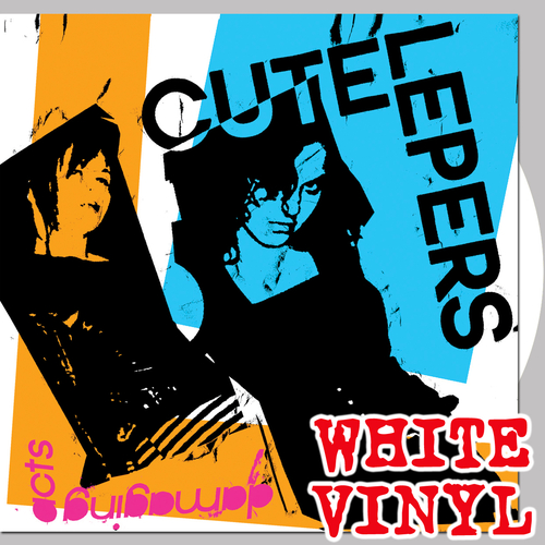 The Cute Lepers - Damaging Acts (White Vinyl)
