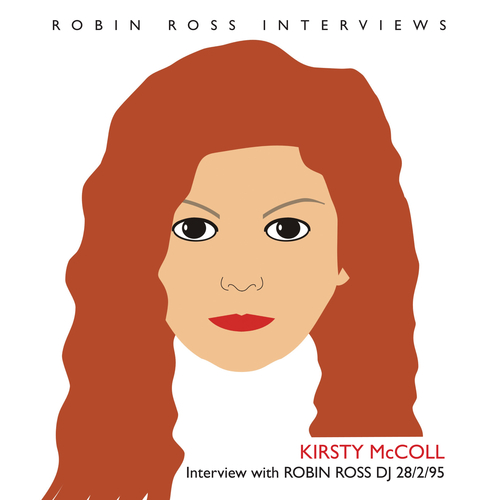 Kirsty McColl - Interview with Robin Ross 1995