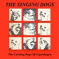 The Singing Dogs - The Caroling Dogs Of Copenhagen