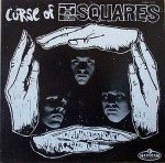 The Squares - Curse Of The Squares