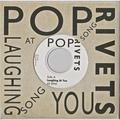 POP RIVETS - Laughing At You BLACK VINYL