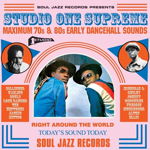 [Soul Jazz presents] Studio One Supreme: Maximum 70s & 80s Early Dancehall Sounds