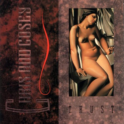 Chris & Cosey - Trust