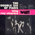 The Double Six Of Paris Sing Ray Charles