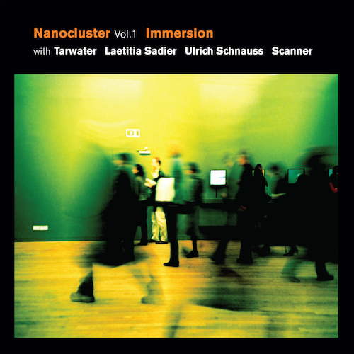 Immersion with Tarwater - Nanocluster, Vol .1