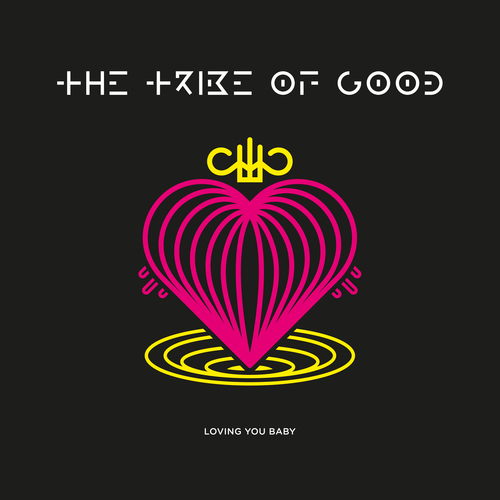 The Tribe Of Good - Loving You Baby (Weiss/The Young Punx + Cagedbaby Mixes)