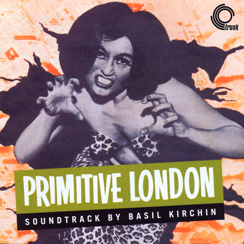 Basil Kirchin - Primitive London