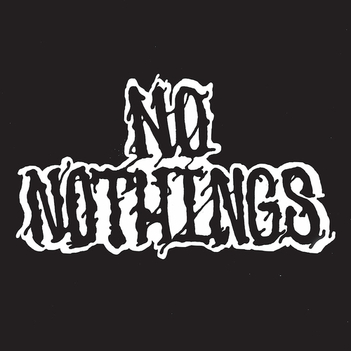 No Nothings - No Nothings