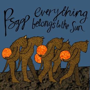 Psapp - Everything Belongs to the Sun