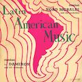 Latin American Music: Sambas by Noro Morales, Rumbas by Damiron