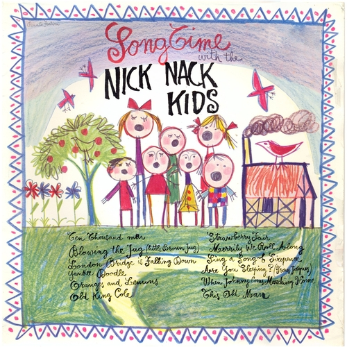 The Nick Nack Kids - Songtime with the Nick Nack Kids (Remastered)