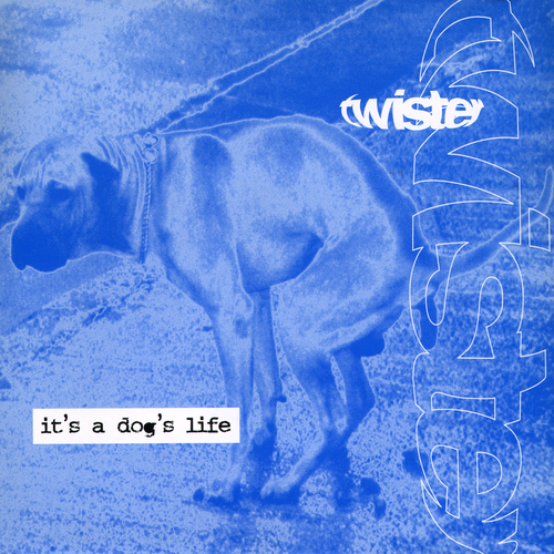 Twister - It's A Dogs Life