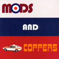 Mods and Coppers