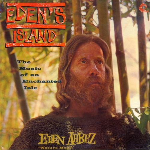 Eden Ahbez - Eden's Island (Remastered)