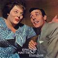 Eric & Hattie & Things!!!!