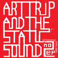 Art Trip and the Static Sound EP2