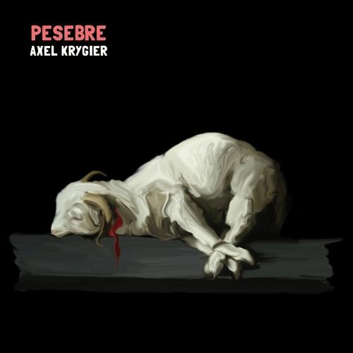Axel Krygier - Pesebre