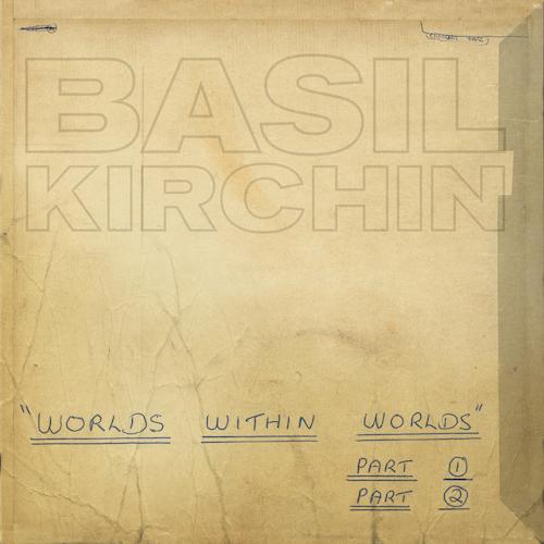 Basil Kirchin - Worlds Within Worlds, Pts. 1-2