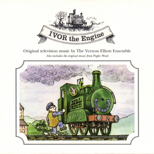 Vernon Elliott - Ivor The Engine And Pogles Wood