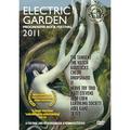 Electric Garden 2011 Progressive Rock Festival