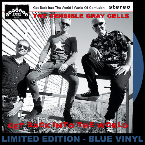 """The Sensible Gray Cells - Get Back Into The World - BLUE VINYL 7"""""""