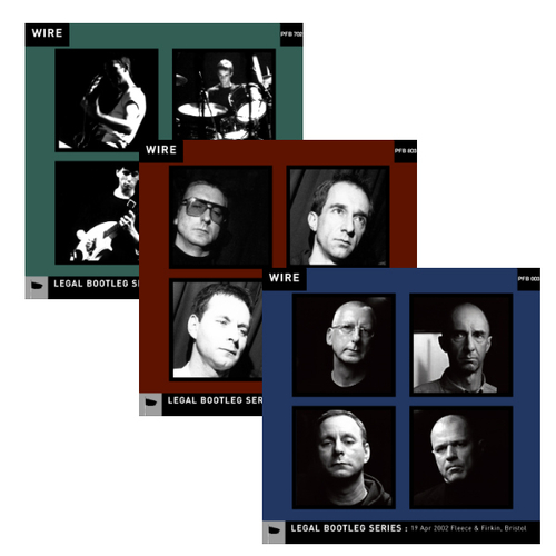 """Wire - Releases 4-6 in Wire's """"Legal Bootleg"""" Download series"""