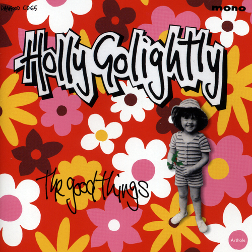 Holly Golightly - The Good Things