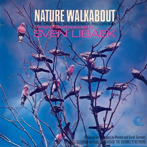 Sven Libaek - Nature Walkabout (Original Television Soundtrack) [Remastered]