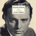 Richard Burton Reads 15 Poems By Dylan Thomas