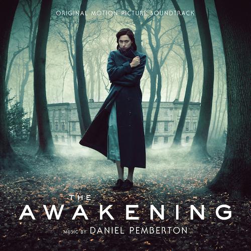 Daniel Pemberton - The Awakening (Original Motion Picture Soundtrack)