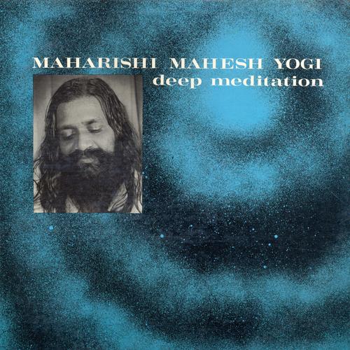 Maharishi Maheshi Yogi - Deep Meditation (Remastered)